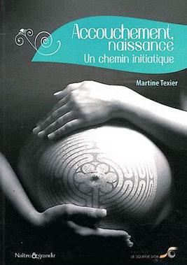 accouchement-naissance-un-chemin-initiatique-de-martine-texier-jpg